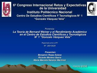 6� Congreso Internacional Retos y Expectativas de la Universidad Instituto Polit�cnico Nacional