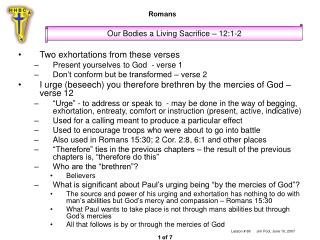 Two exhortations from these verses Present yourselves to God  - verse 1