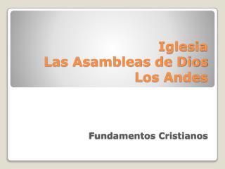 Iglesia  Las Asambleas de Dios Los Andes