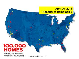 April 26, 2011 Hospital to Home Call 6