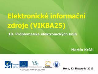 Elektronické informační zdroje (VIKBA25)