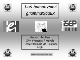 Les homonymes grammaticaux