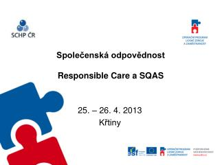 Společenská odpovědnost Responsible Care a SQAS