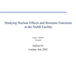 Studying Nuclear Effects and Structure Functions at the NuMI Facility