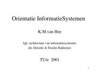 Orientatie InformatieSystemen