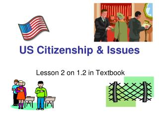 US Citizenship & Issues