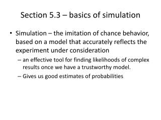 Section 5.3 – basics of simulation