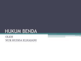 HUKUM BENDA