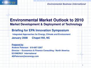 Environmental Market Outlook to 2010 Market Development & Deployment of Technology