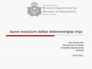 Jaunie nosacījumi dalībai elektroenerģijas tirgū