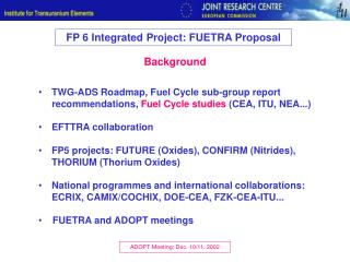 FP 6 Integrated Project: FUETRA Proposal