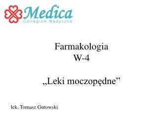 """Farmakologia W-4 """"Leki moczopędne"""""""