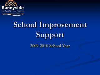 School Improvement Support