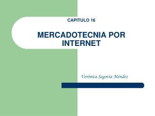 CAPITULO 16  MERCADOTECNIA POR INTERNET