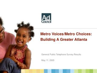 Metro Voices/Metro Choices: Building A Greater Atlanta