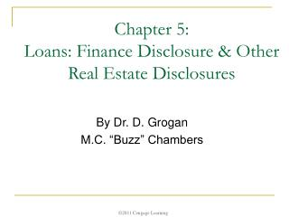Chapter 5:  Loans: Finance Disclosure & Other Real Estate Disclosures