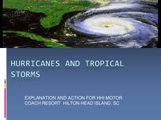 EXPLANATION AND ACTION FOR HHI MOTOR COACH RESORT  HILTON HEAD ISLAND, SC