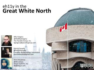 eh11y in the  Great White North