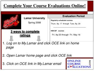 Complete Your Course Evaluations Online!
