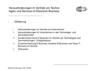 Herausforderungen im Vertrieb von Techno- logien und Services im Electronic Business
