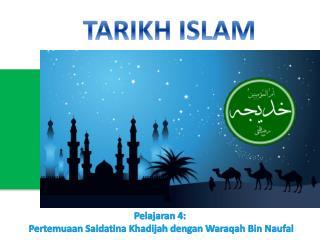 TARIKH ISLAM