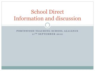School Direct Information and discussion