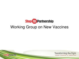 Working Group on New Vaccines