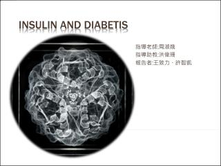 Insulin and diabetis