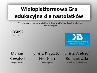 Wieloplatformowa Gra edukacyjna dla nastolatków
