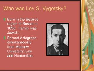 Who was Lev S. Vygotsky?