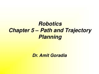 Robotics Chapter 5 – Path and Trajectory Planning