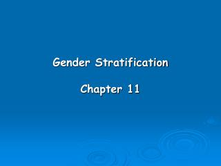 Gender Stratification Chapter 11