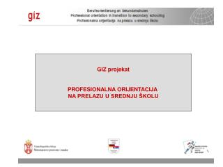 GIZ projekat: profesionalna orijentacija  na prelazu u srednju školu