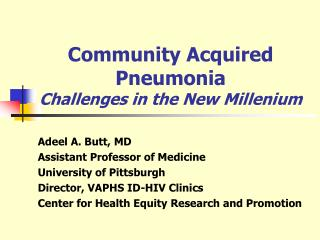 Community Acquired Pneumonia Challenges in the New Millenium