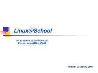Linux@School