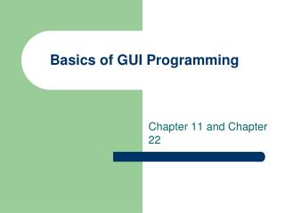 Basics of GUI Programming