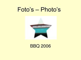 Foto's – Photo's