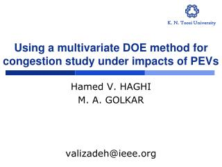 Using a multivariate DOE method for congestion study under impacts of PEVs