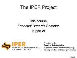 The IPER Project
