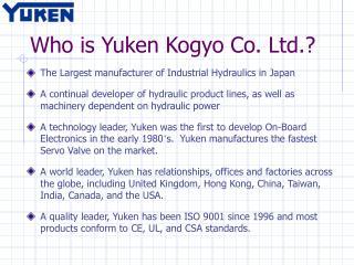 Who is Yuken Kogyo Co. Ltd.?