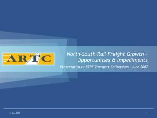 North-South Rail Freight Growth - Opportunities & Impediments