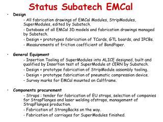 Status Subatech EMCal