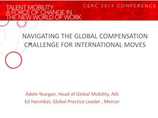 NAVIGATING THE GLOBAL COMPENSATION CHALLENGE FOR INTERNATIONAL MOVES