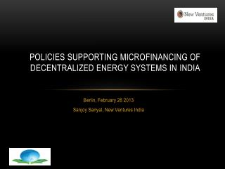 Policies SUPPORTING MICROFINANCING of Decentralized ENERGY SYSTEMs in  InDIA