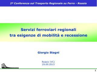 Servizi ferroviari regionali  tra esigenze di mobilità e recessione
