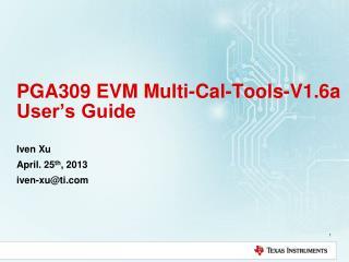 PGA309 EVM Multi-Cal-Tools-V1.6a User's Guide