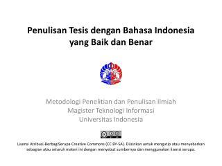 Penulisan Tesis dengan Bahasa Indonesia yang Baik dan Benar