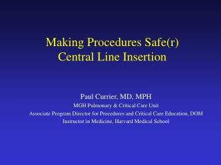 Making Procedures Safe(r) Central Line Insertion