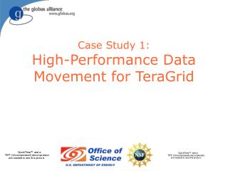 Case Study 1: High-Performance Data Movement for TeraGrid