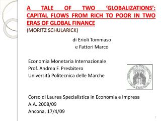 di  Erioli  Tommaso e Fattori Marco Economia Monetaria Internazionale Prof. Andrea F. Presbitero
